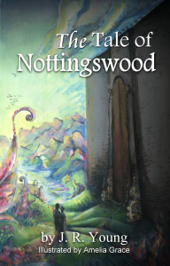 The Tale of Nottingswood cover JR Young