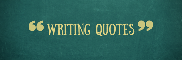 10 best quotes on writing